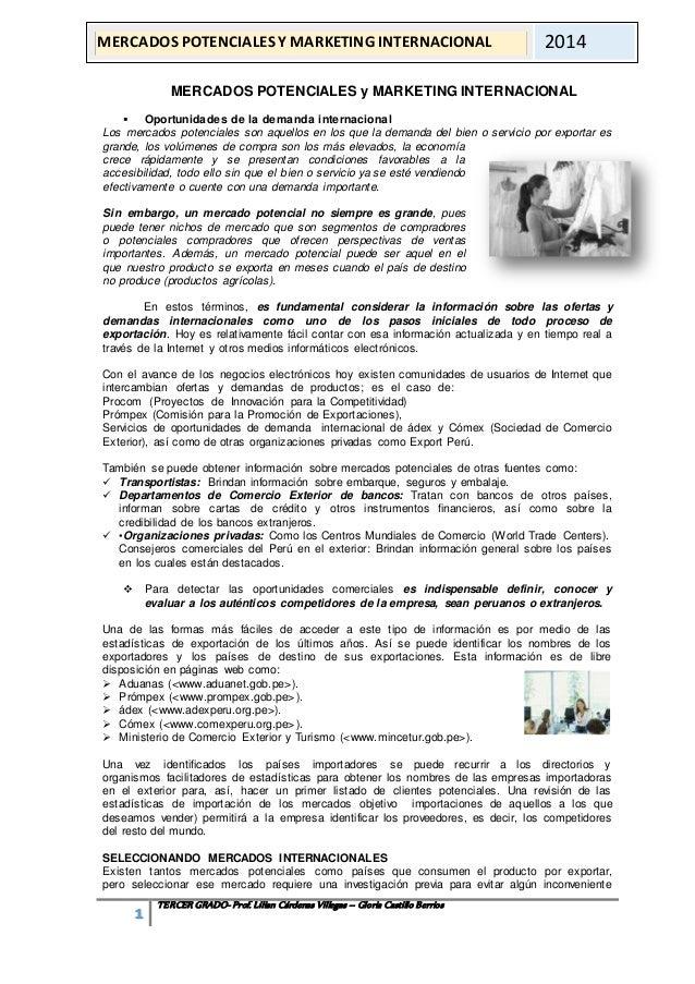 MERCADOS POTENCIALES Y MARKETING INTERNACIONAL 2014  MERCADOS POTENCIALES y MARKETING INTERNACIONAL   Oportunidades de la...