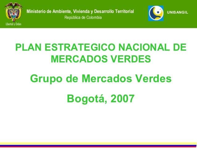 Ministerio de Ambiente, Vivienda y Desarrollo Territorial   UNISANGIL                     República de ColombiaPLAN ESTRAT...