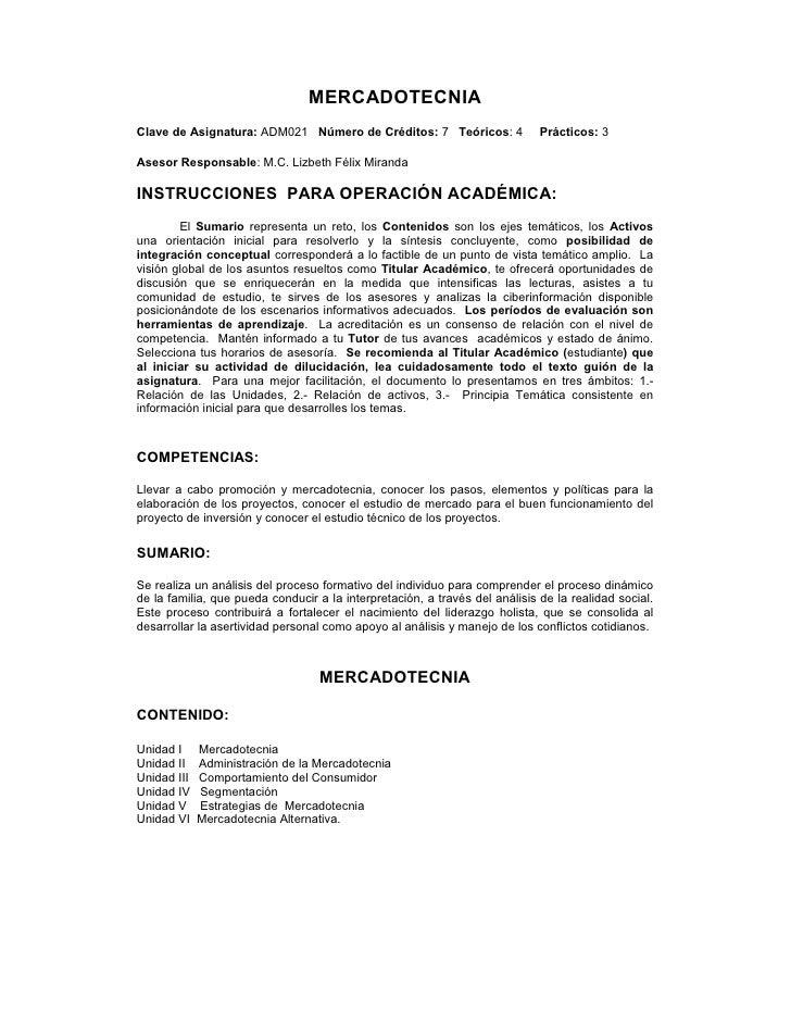 MERCADOTECNIA Clave de Asignatura: ADM021 Número de Créditos: 7 Teóricos: 4                Prácticos: 3  Asesor Responsabl...