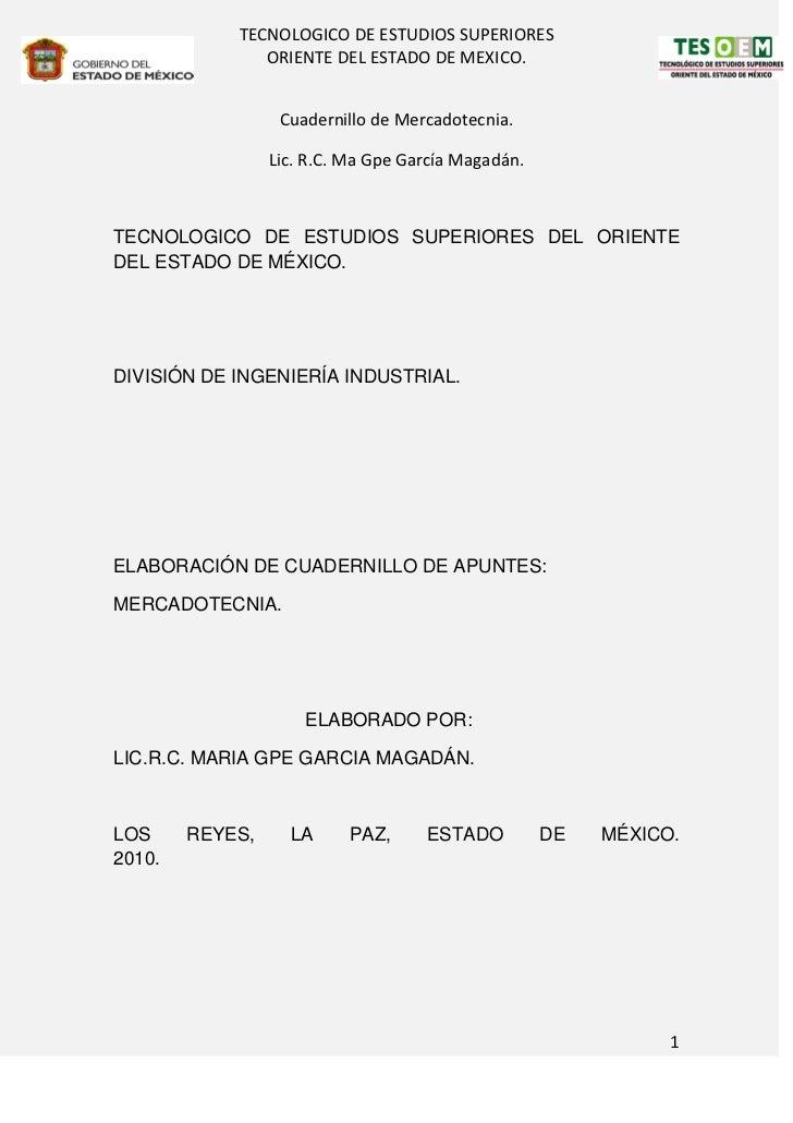 TECNOLOGICO DE ESTUDIOS SUPERIORES               ORIENTE DEL ESTADO DE MEXICO.                  Cuadernillo de Mercadotecn...