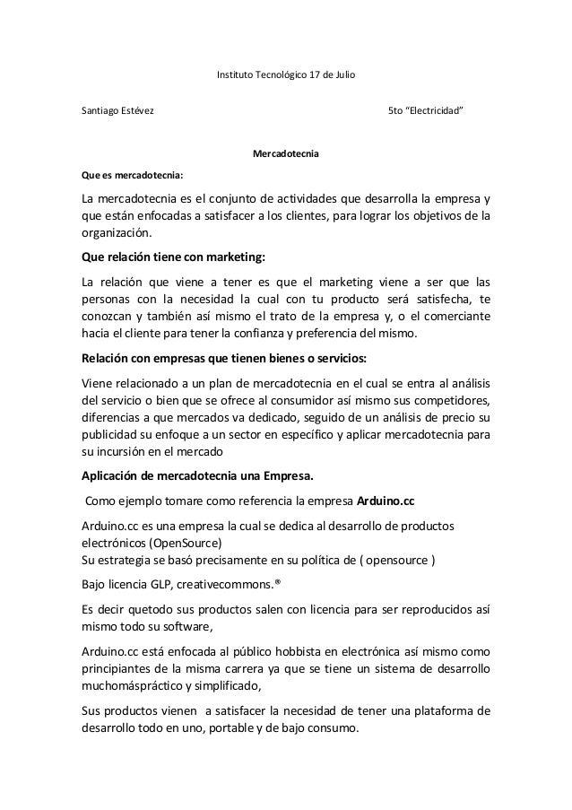 """Instituto Tecnológico 17 de JulioSantiago Estévez 5to """"Electricidad""""MercadotecniaQue es mercadotecnia:La mercadotecnia es ..."""