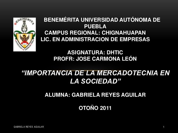 BENEMÉRITA UNIVERSIDAD AUTÓNOMA DE                                  PUEBLA                    CAMPUS REGIONAL: CHIGNAHUAPA...