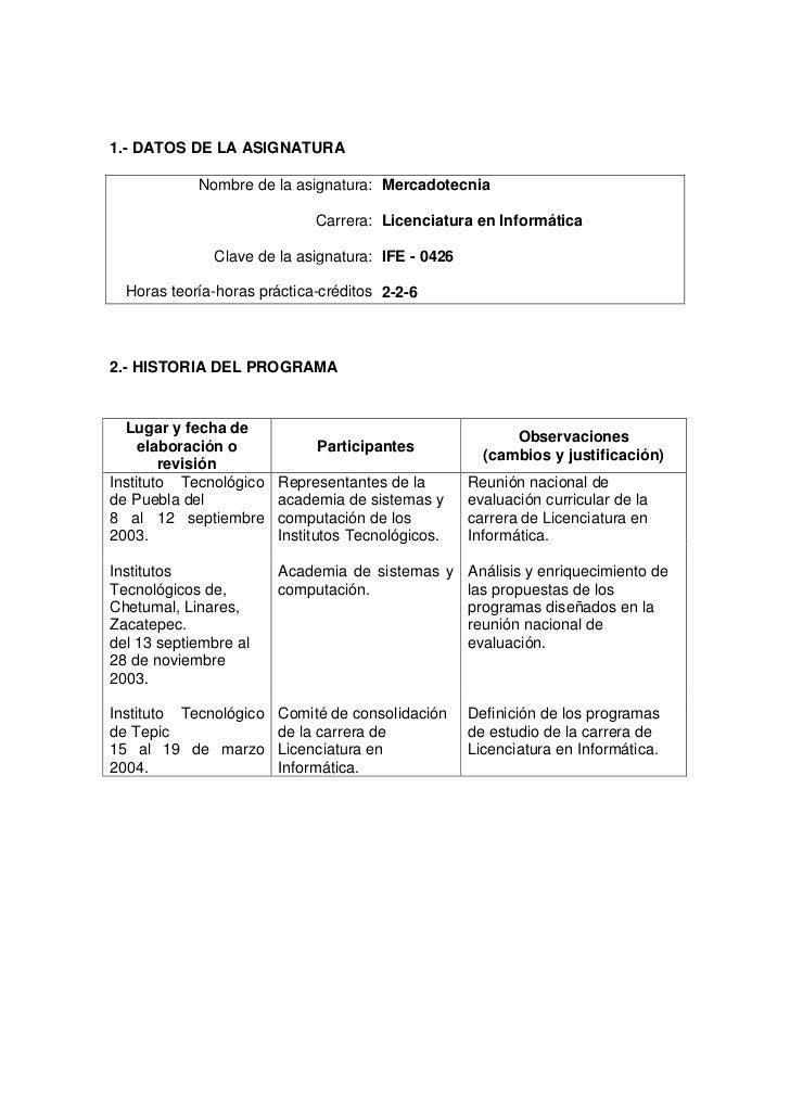 1.- DATOS DE LA ASIGNATURA            Nombre de la asignatura: Mercadotecnia                             Carrera: Licencia...