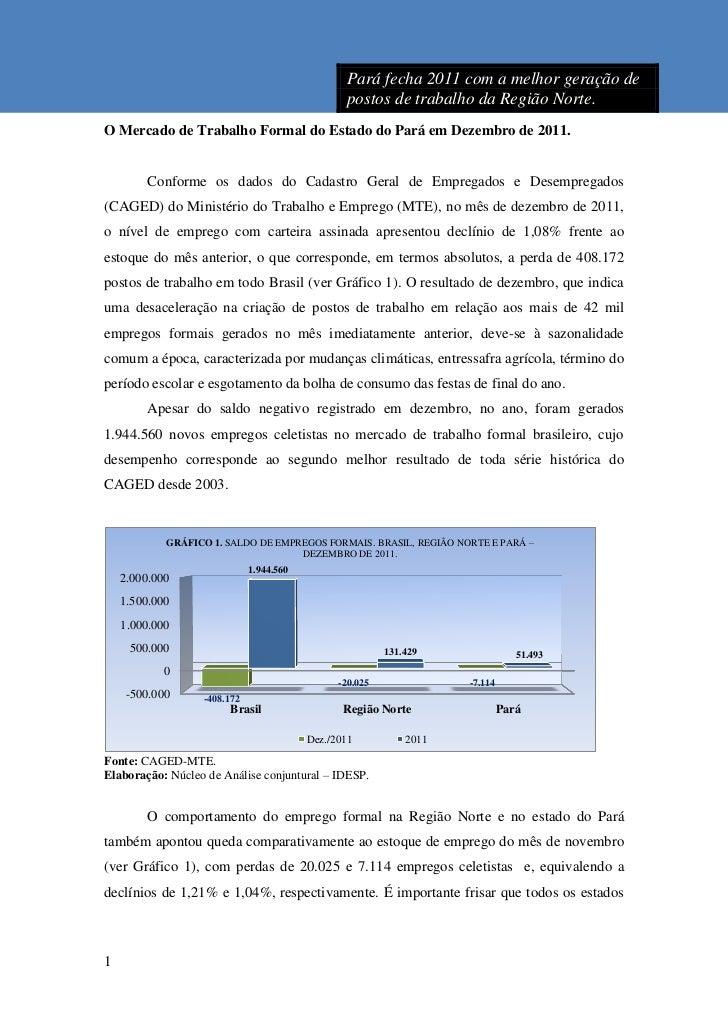 Pará fecha 2011 com a melhor geração de                                                postos de trabalho da Região Norte....