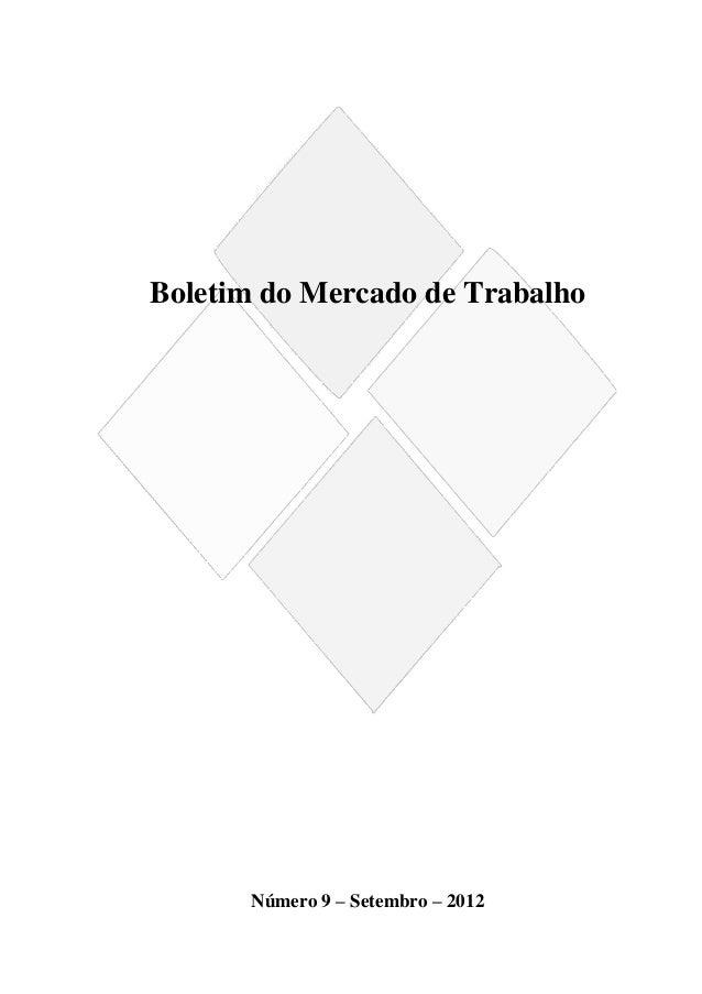 Boletim do Mercado de Trabalho      Número 9 – Setembro – 2012                                   1