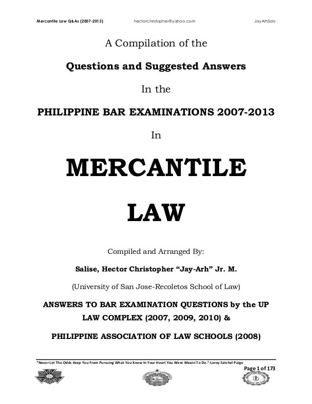 "Mercantile Law Q&As (2007-2013) hectorchristopher@yahoo.com JayArhSals ""Never Let The Odds Keep You From Pursuing What You..."