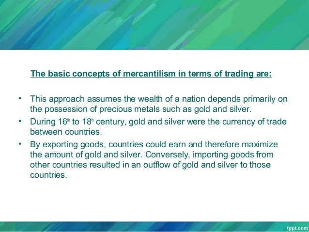 mercantilism essay thesis Mercantilism this essay mercantilism and other 63,000+ term papers, college essay examples and free essays are available now on reviewessayscom.