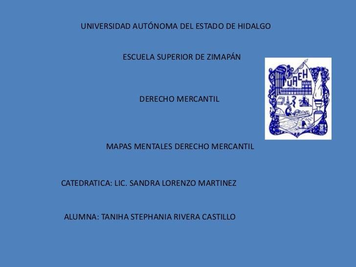 UNIVERSIDAD AUTÓNOMA DEL ESTADO DE HIDALGO              ESCUELA SUPERIOR DE ZIMAPÁN                  DERECHO MERCANTIL    ...