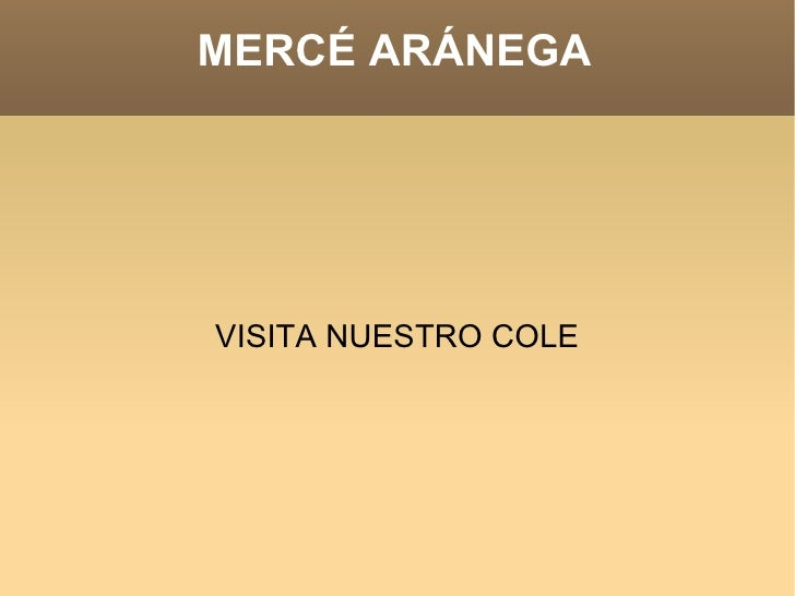 MERCÉ ARÁNEGA VISITA NUESTRO COLE