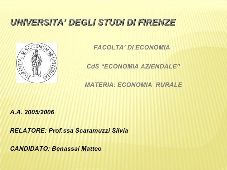 "UNIVERSITA' DEGLI STUDI DI FIRENZE <ul><li>FACOLTA' DI ECONOMIA </li></ul><ul><li>CdS ""ECONOMIA AZIENDALE"" </li></ul><ul><..."