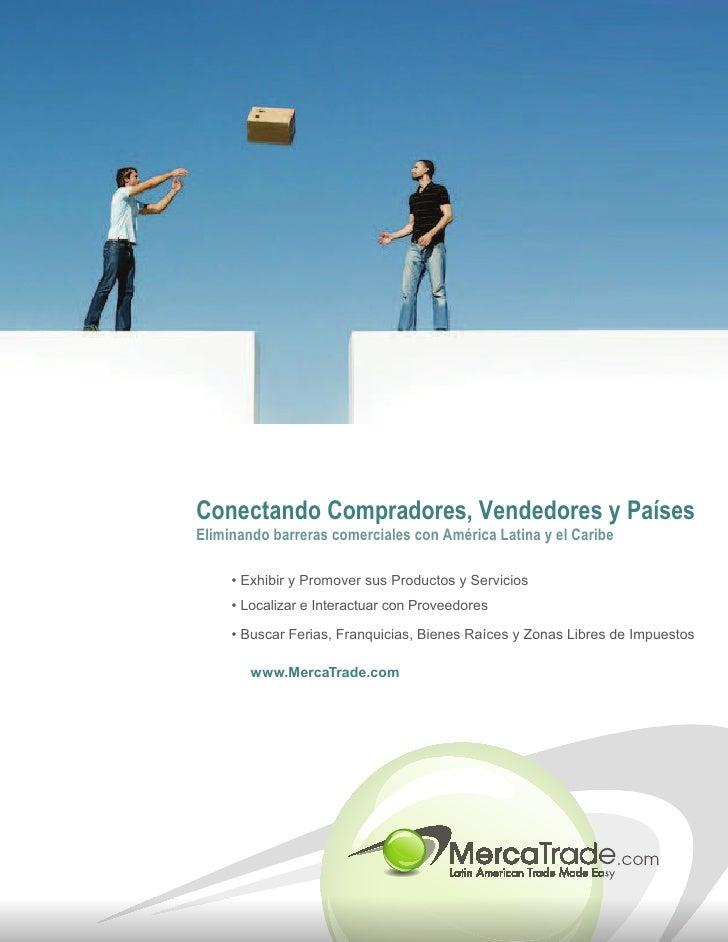 Conectando Compradores, Vendedores y Países Eliminando barreras comerciales con América Latina y el Caribe       ‡ ([KLELU...