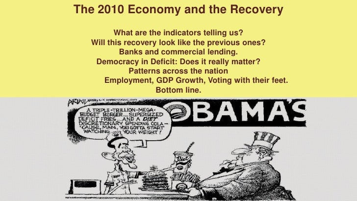 The 2010 Economy and the Recovery<br />What are the indicators telling us?<br />Will this recovery look like the previous ...