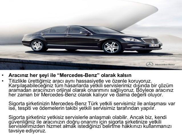 • İlk bakışta Mercedes-Benz Service24h'in avantajları:• Mercedes-Benz'e ait Acil Servis Merkezi aracılığı ile  Mercedes-Be...