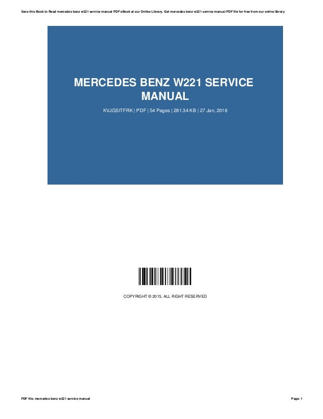 Mercedes-benz s-class 2011 w221 owner's manual.
