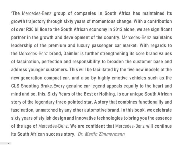 'The Mercedes-Benz group of companies in South Africa has maintained its    growth trajectory through sixty years of momen...