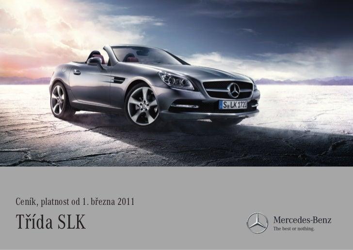 Ceník, platnost od1. března 2011Třída SLK