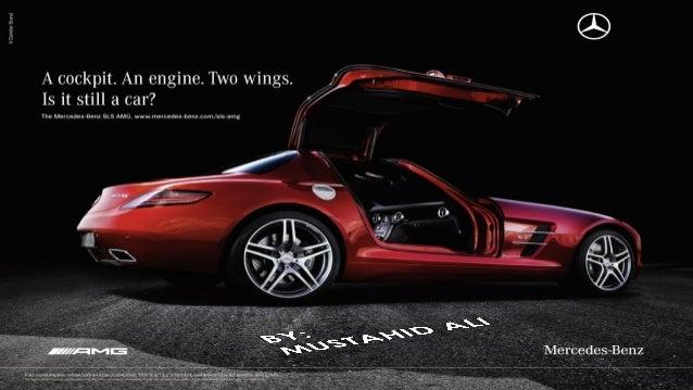 Mercedes its still a car campaign for Mercedes benz tagline