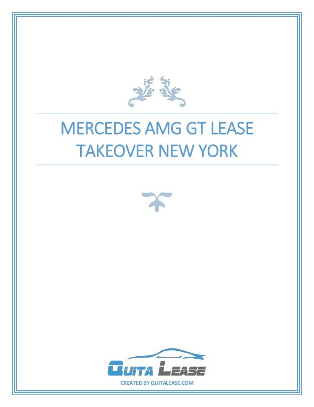 Take Over Lease >> Mercedes Amg Gt Lease Takeover New York