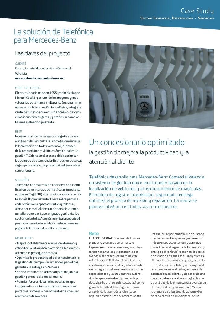 Case Study  sectoR industRia, distRibución y seRvicios    soLución de teLefónica  PArA MErCEdES-BEnz  Las claves del proye...