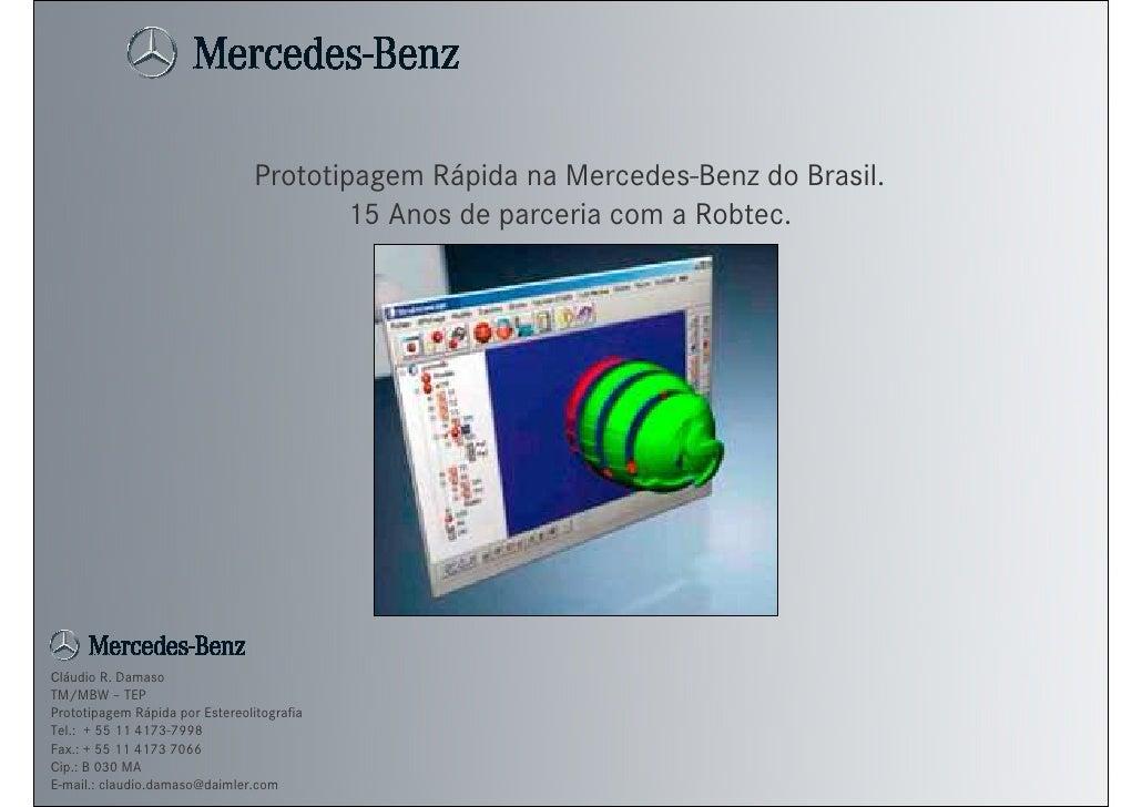 Prototipagem Rápida na Mercedes-Benz do Brasil.                                        15 Anos de parceria com a Robtec.Cl...