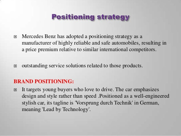 mercedes benz global strategy Mercedes benz' manufacturers use a global quality management system to  is  the goal of daimler- mercedes' strategy to meet the customer's requirements,.