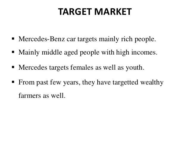 Mercedes benz marketing stp for Mercedes benz target market
