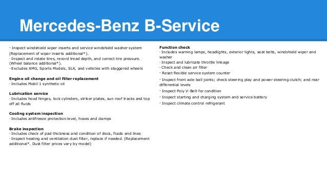 Mercedes benz a service and b service for Mercedes benz oil change service