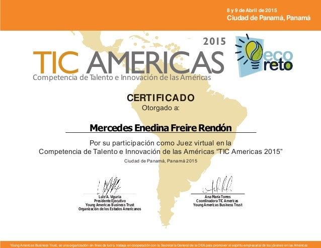 CERTIFICADO Otorgado a: MercedesEnedinaFreireRendón Por su participación como Juez virtual en la Competencia de Talento e ...