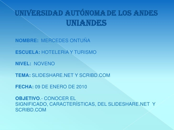 UNIVERSIDADautónomade los andes UNIANDES<br />NOMBRE: MERCEDES ONTUÑA<br />ESCUELA: HOTELERIA Y TURISMO<br />NIVEL:  NOVEN...