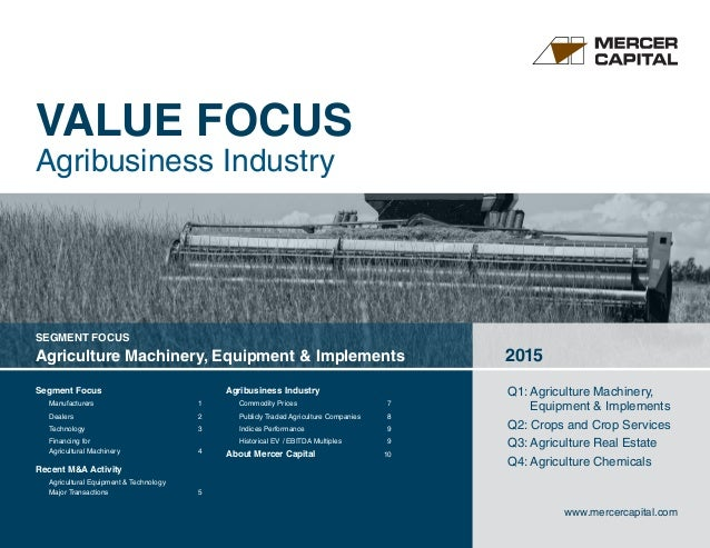Segment Focus 	 Manufacturers	1 Dealers	2 Technology	3 Financing for Agricultural Machinery	 4 Recent MA Activity	 Agricul...