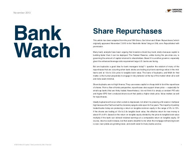 "November 2013  Bank Watch  Share Repurchases This article has been adapted from the post ""Bill Gross, Carl Ichan and Share..."