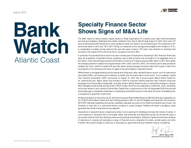 Bank WatchAtlantic Coast © 2013 Mercer Capital // Data provided by SNL Financial 1 August 2013 Specialty Finance Sector Sh...