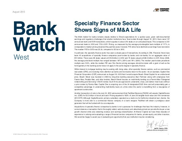 Bank Watch © 2013 Mercer Capital // Data provided by SNL Financial 1 August 2013 Specialty Finance Sector Shows Signs of M...