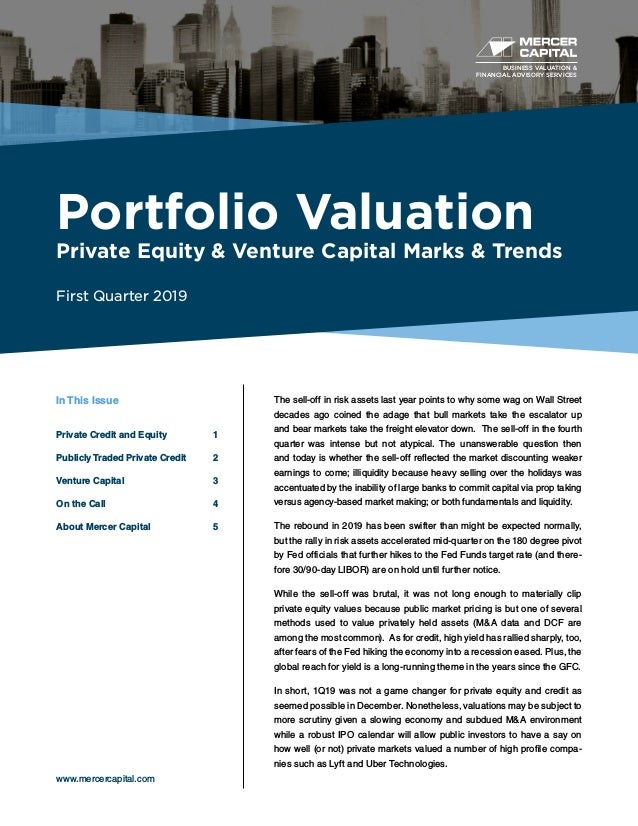 BUSINESS VALUATION & FINANCIAL ADVISORY SERVICES Portfolio Valuation Private Equity & Venture Capital Marks & Trends First...
