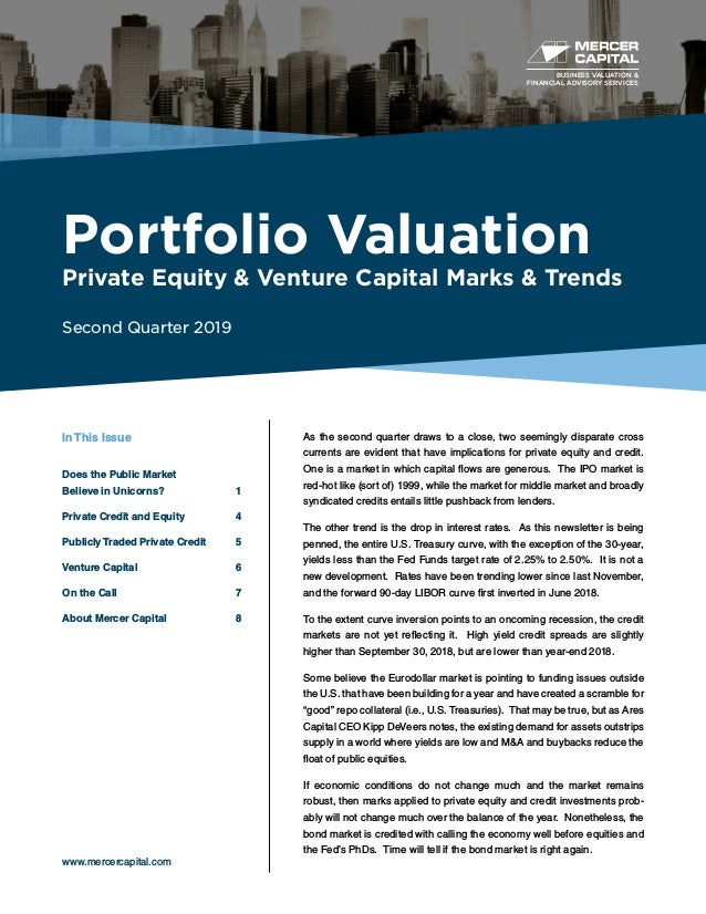 BUSINESS VALUATION & FINANCIAL ADVISORY SERVICES Portfolio Valuation Private Equity & Venture Capital Marks & Trends Secon...