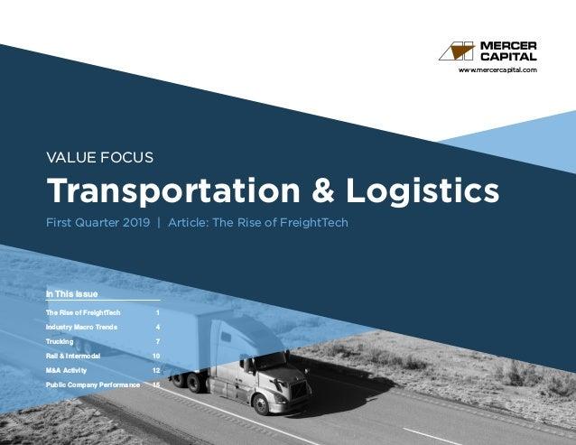 www.mercercapital.com Second Quarter 2018 VALUE FOCUS Transportation & Logistics First Quarter 2019 | Article: The Rise of...