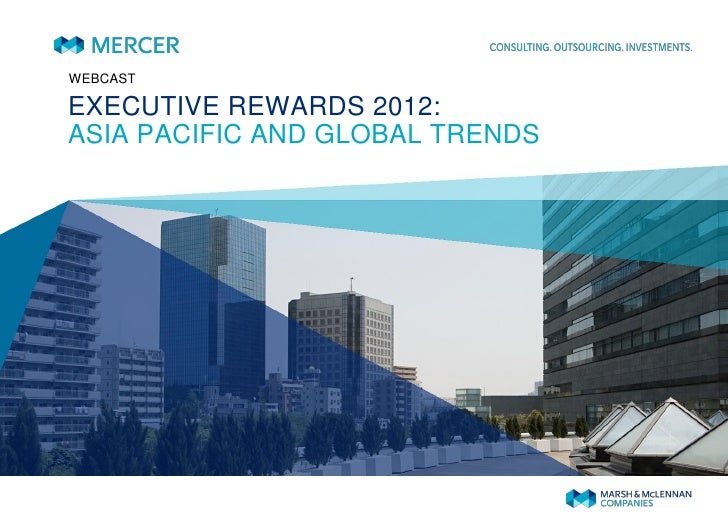 WEBCASTEXECUTIVE REWARDS 2012:ASIA PACIFIC AND GLOBAL TRENDS