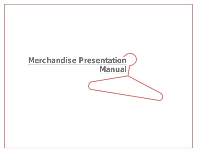 Merchandise Presentation                 Manual