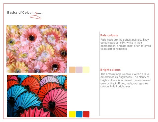 Basics of Colour ..........                              Pale colours                              Pale hues are the softe...