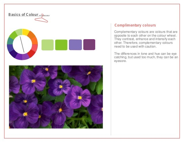 Basics of Colour ..........                              Complimentary colours                              Complementary ...