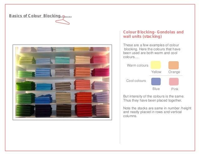 Basics of Colour Blocking..........                                      Colour Blocking- Gondolas and                    ...