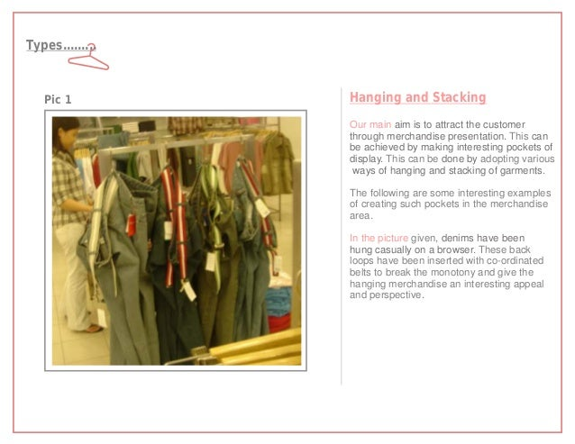 Types.........   Pic 1         Hanging and Stacking                 Our main aim is to attract the customer               ...