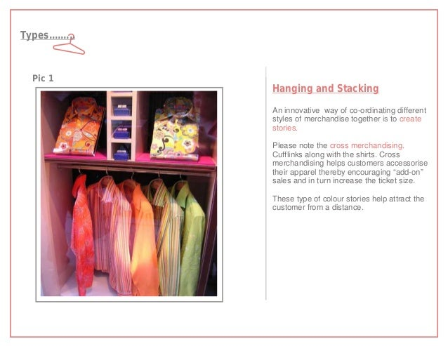 Types.........  Pic 1                 Hanging and Stacking                 An innovative way of co-ordinating different   ...
