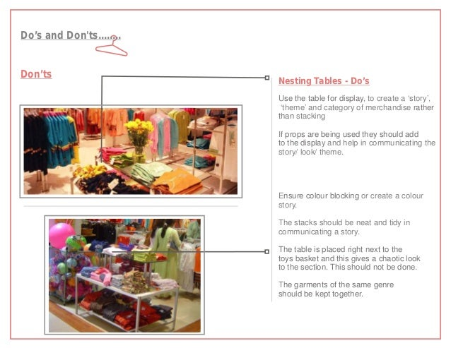 Do's and Donts........Don'ts                          Nesting Tables - Do's                          Use the table for dis...