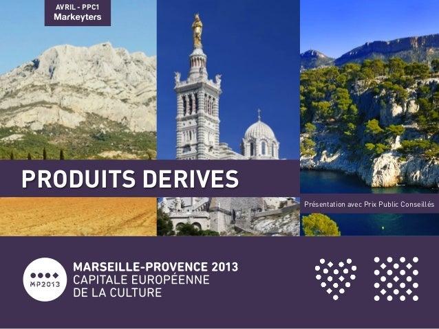 AVRIL - PPC1PRODUITS DERIVESPrésentation avec Prix Public Conseillés