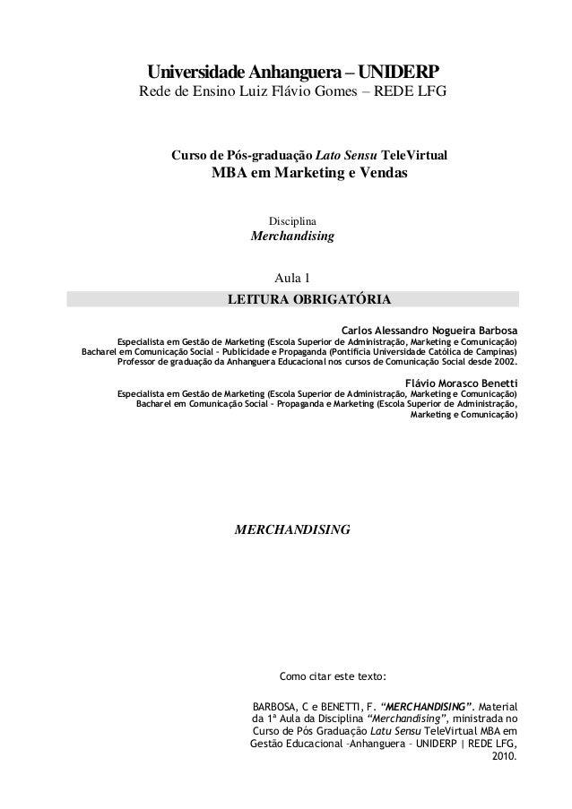Universidade Anhanguera – UNIDERP Rede de Ensino Luiz Flávio Gomes – REDE LFG  Curso de Pós-graduação Lato Sensu TeleVirtu...