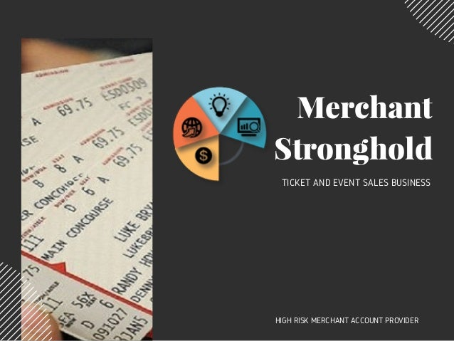 Merchant Account for Ticket and Event Sales business