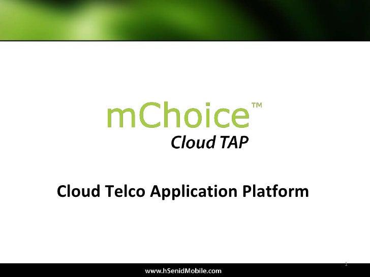 Cloud Telco Application Platform                                   1