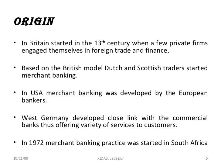 Origin  <ul><li>In Britain started in the 13 th  century when a few private firms engaged themselves in foreign trade and ...
