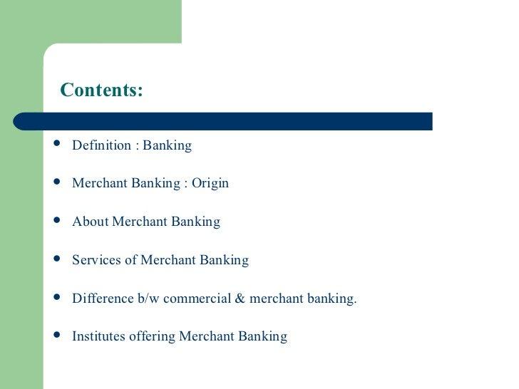 Merchant banking Slide 2